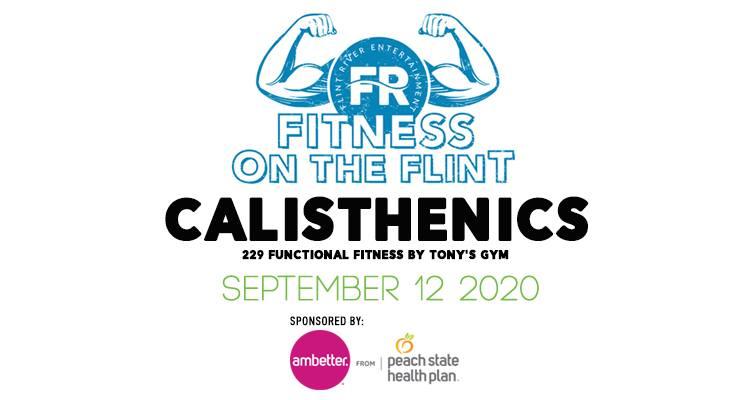Fitness on the Flint: CALISTHENICS