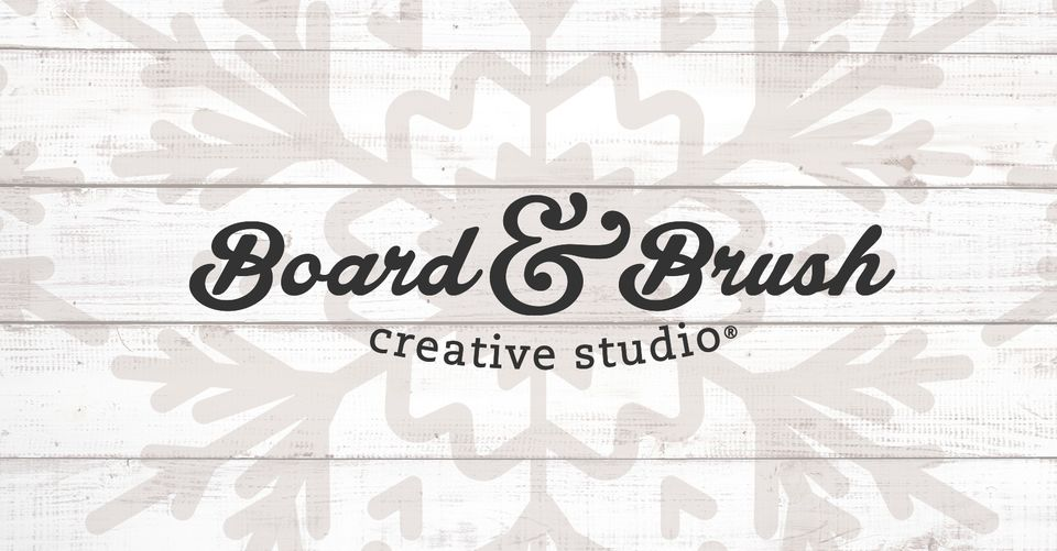 Board & Brush Workshop