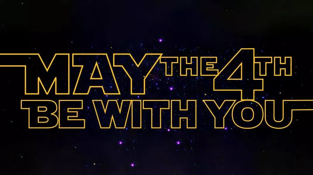 May the 4th Be With You! Family Fun Day