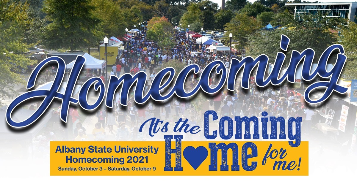 Albany State University Homecoming 2021: It's the Coming Home for Me!