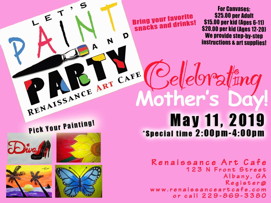 Celebrating Mother's Day at Renaissance Art Cafe!