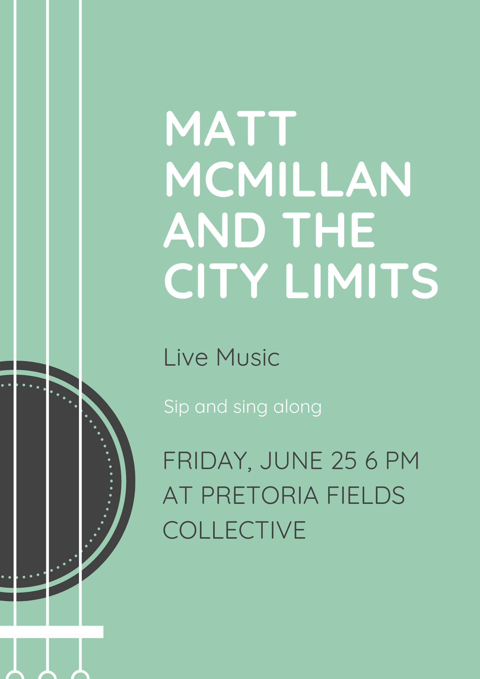 Live Music at Pretoria Fields by Matt McMillan and The City Limits
