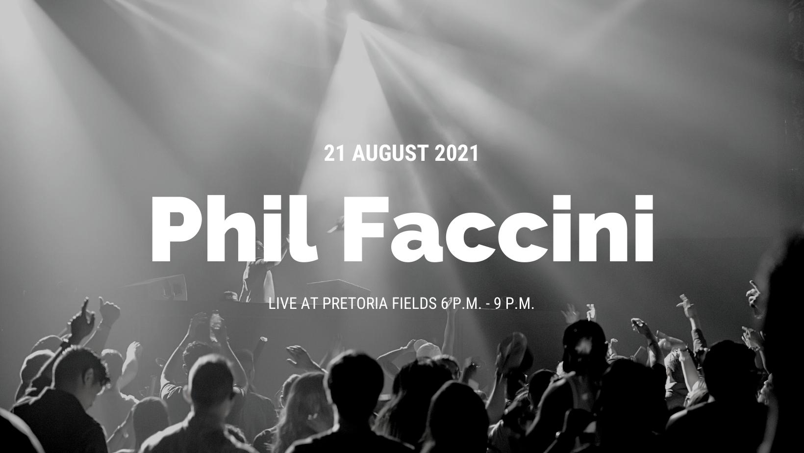 Pretoria Fields Live Music: Phil Facchini