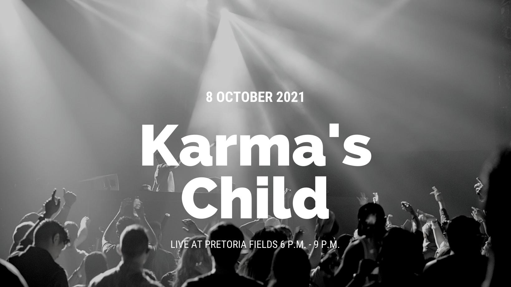 Karma's Child Live @ Pretoria Fields