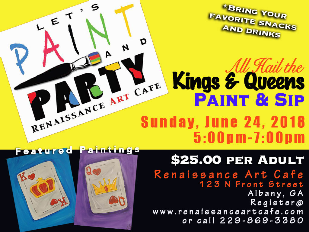 All Hail the Kings & Queens Paint & Sip