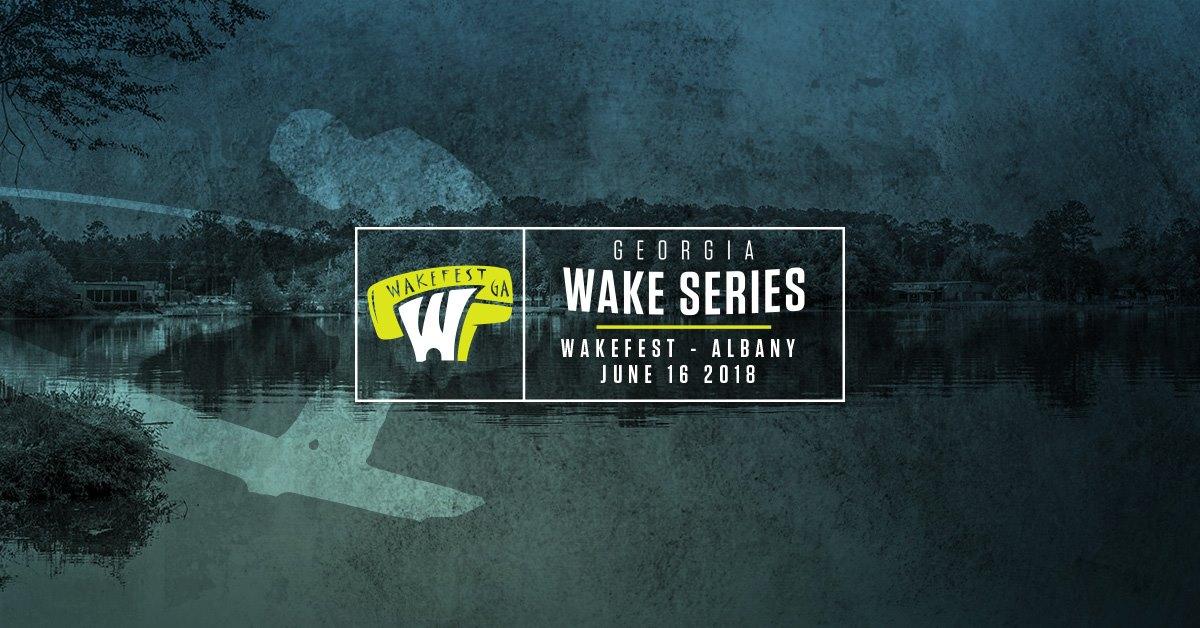 GA Wake Series Stop 4: Wakefest