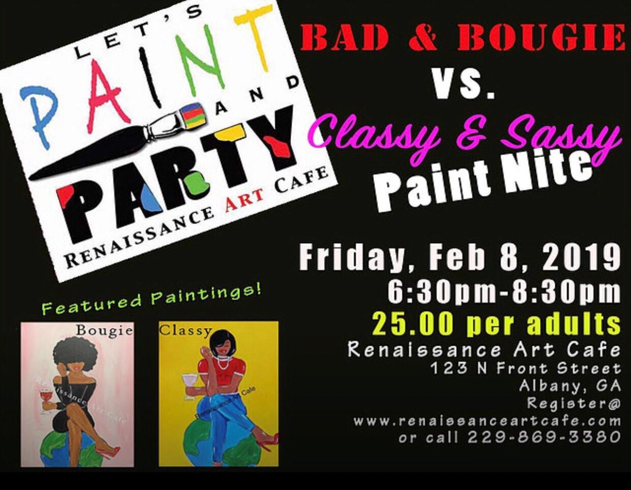 Bad & Bougie vs Classy & Sassy