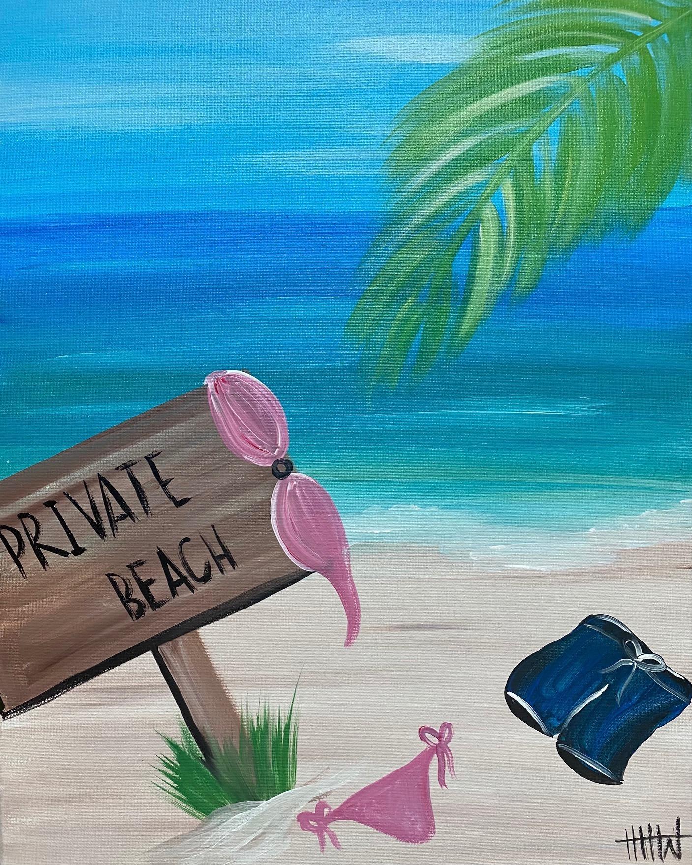 Brush Strokes & Buzzed Folks: Private Beach